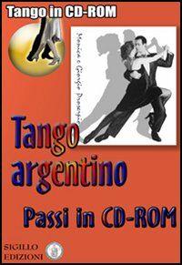Passi di Tango argentino. CD-ROM. Con libro