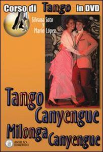 Tango canyengue. Corso di tango argentino. Video corso. DVD. Con libro. Vol. 7
