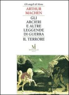Gli arcieri e altre leggende di guerra-Il terrore - Arthur Machen - copertina