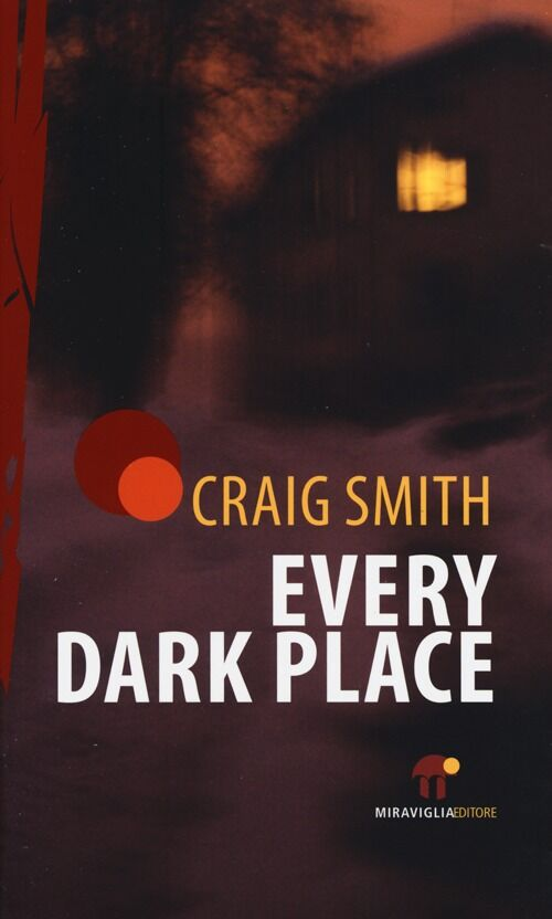 Every dark place