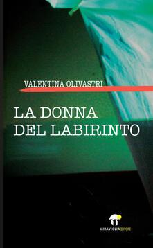 La donna del labirinto - Valentina Olivastri - ebook
