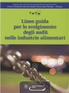Linee guida per lo svolgimento degli audit nelle industrie alimentari