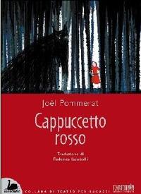 Cappuccetto Rosso - Pommerat Joël - wuz.it