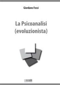 La psicoanalisi (evoluzionista)