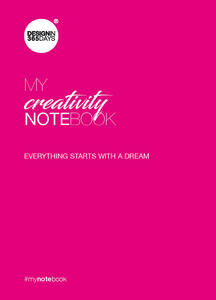 My creativity notebook. Everything starts with a dream