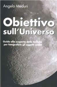 Obiettivo sull'universo
