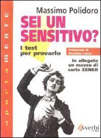 Sei un sensitivo? I test per provarlo