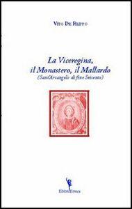 La viceregina, il monastero, il mallardo