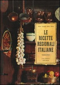 Libro Le ricette regionali italiane Anna Gosetti della Salda
