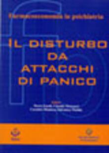 Il disturbo da attacchi di panico - Mario Eandi,Claudio Mencacci - copertina