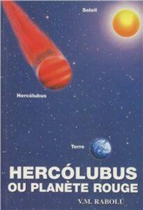 Hercolubus ou planète rouge