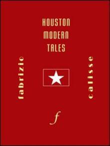 Radiospeed.it Houston modern tales. Con DVD Image