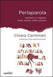 Copertina  Perlaparola : bambini e ragazzi nelle stanze della poesia