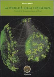 La mobilità della conoscenza. Il modello di Tavagnacco, cuore del Friuli - Franco Grossi - copertina