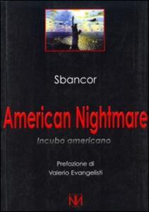 American nightmare. Incubo americano - Sbancor - copertina