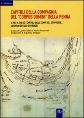 Capitoli della Compagnia del «Corpus Domini» della Penna: il ms. n. 416 dei Capitoli delle Comp. Rel. soppresse (Archivio di stato di Firenze)