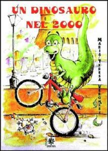 Un dinosauro nel 2000 - M. Teresa Veronesi - copertina