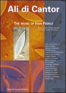 Ali di cantor. The music of Ivan Fedele
