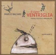 Fondazionesergioperlamusica.it Il signor Ventriglia. Con CD Audio Image