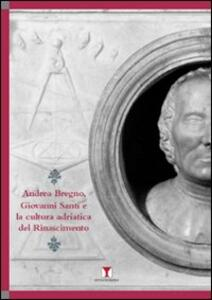 Andrea Bregno, Giovanni Santi e la cultura adriatica del Rinascimento - copertina