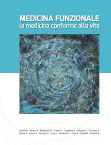 Medicina funzionale. La medicina conforme alla vita - copertina