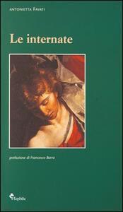 Le internate. Il campo di internamento di Solofra - Antonietta Favati - copertina