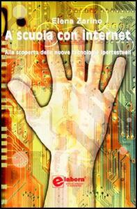 A scuola con Internet - Elena Zarino - copertina