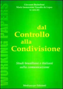 Dal controllo alla condivisione. Studi brasiliani e italiani sulla comunicazione - copertina