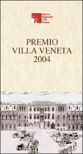 Premio Villa Veneta 2004. Atti del Convegno - copertina