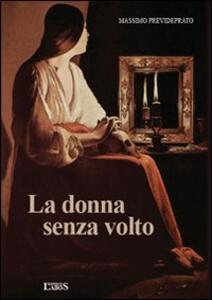 La donna senza volto - Massimo Prevideprato - copertina
