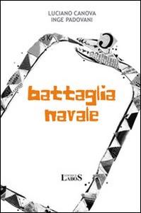 Libro Battaglia navale Luciano Canova