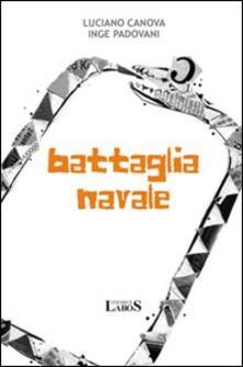 Battaglia navale - Luciano Canova - copertina