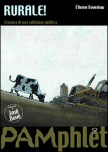 Rurale! Cronaca di una collisione politica - Étienne Davodeau - copertina