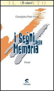 I segni della memoria - Giuseppina Prete Vacca - copertina