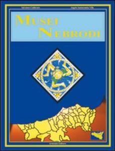 Musei Nebrodi - Salvatore Calderaro,Angelo Santaromita Villa - copertina