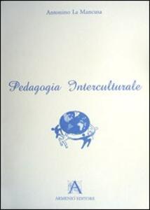 Pedagogia interculturale - Antonino La Mancusa - copertina