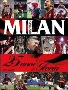 Daddyswing.es Milan. 25 anni di gloria. 1986-2011 Image