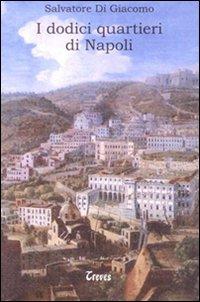 I dodici quartieri di Napoli