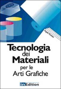 Tecnologia dei materiali per le arti grafiche