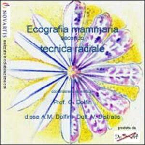 Ecografia mammaria. Tecnica radiale. CD-ROM