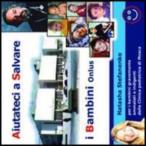 Aiutateci a salvare i bambini. CD-ROM - copertina