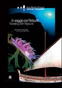 In viaggio con Nettuno. Area marina protetta Isole Ciclopi. Guida al turismo responsabile - copertina
