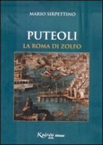 Puteoli la Roma di zolfo - Mario Sirpettino - copertina