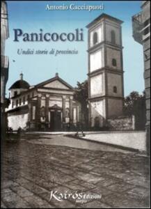 Panicocoli. Undici storie di provincia - Antonio Cacciapuoti - copertina