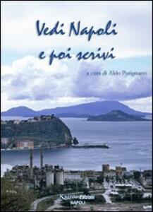 Vedi Napoli e poi scrivi