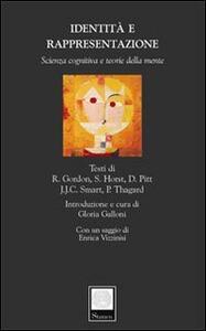 Identità e rappresentazione. Scienza cognitiva e teorie della mente - J. J. Smart,Paul Thagard - copertina
