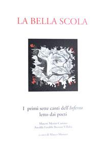 La La bella scola. I primi sette canti dell'inferno letto dai poeti Maretti, Merini, Caniato, Anedda, Farabbi, Bressan, Villalta - - wuz.it