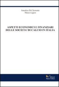Aspetti economico finanziari delle società di calcio in Italia