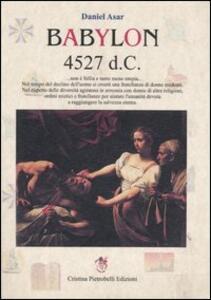 Babylon 4527 d. C. - Daniel Asar - copertina