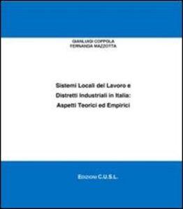 Sistemi locali del lavoro e distretti industriali in Italia. Aspetti teorici ed empirici